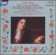 Ex Cathedra: De LALANDE: Regina Coeli/De Profundis/Cantate Domino