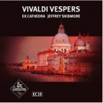 Ex Cathedra: VESPERS-Vivaldi